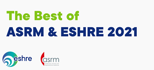 The Best of ASRM and ESHRE